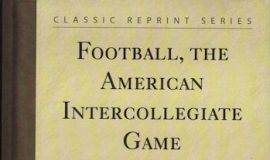 Parke H. Davis' 1911 classic, <em>Football, The American Intercollegiate Game</em>.