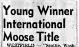 Young Winner International Moose Title. May 10, 1961.