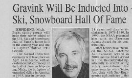 Gravink Will Be Inducted Into Ski, Snowboard Hall of Fame. November 20, 2011.