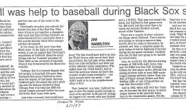 Caldwell was help to baseball during Black Sox scandal. June 7, 1997.