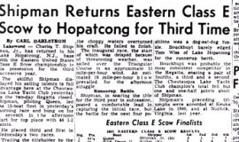 Shipman Returns Easter Class E Scow to Hopatcong for Third Time. August 10, 1951.