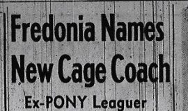 Fredonia Names New Cage Coach. September 21, 1956.