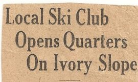 Local Ski Club Opens Quarters On Ivory Slope.