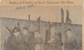 Smiles of Victory at Snow Mountain Ski Meet. February 6, 1939.