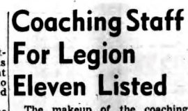Coaching Staff For Legion Eleven Listed. July 24, 1948.