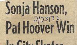 Sonja Hanson, Pat Hoover Win In City Skates. February 23, 1972.