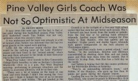 Pine Valley Girls Coach Was Not So Optimistic At Midseason. March 1990.