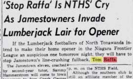 'Stop Raffa' Is NTHS' Cry As Jamestowners Invade Lumberjack Lair for Opener. September 23, 1948.