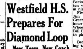 Westfield H.S. Prepares For Diamond Loop. April 18, 1942.