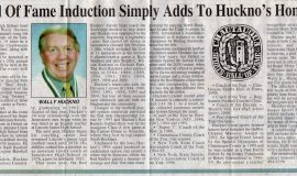 Hall Of Fame Induction Simply Adds To Huckno's Honors. February, 2001.
