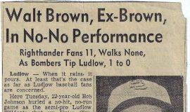 Walt Brown, Ex-Brown, In No-No Performance.