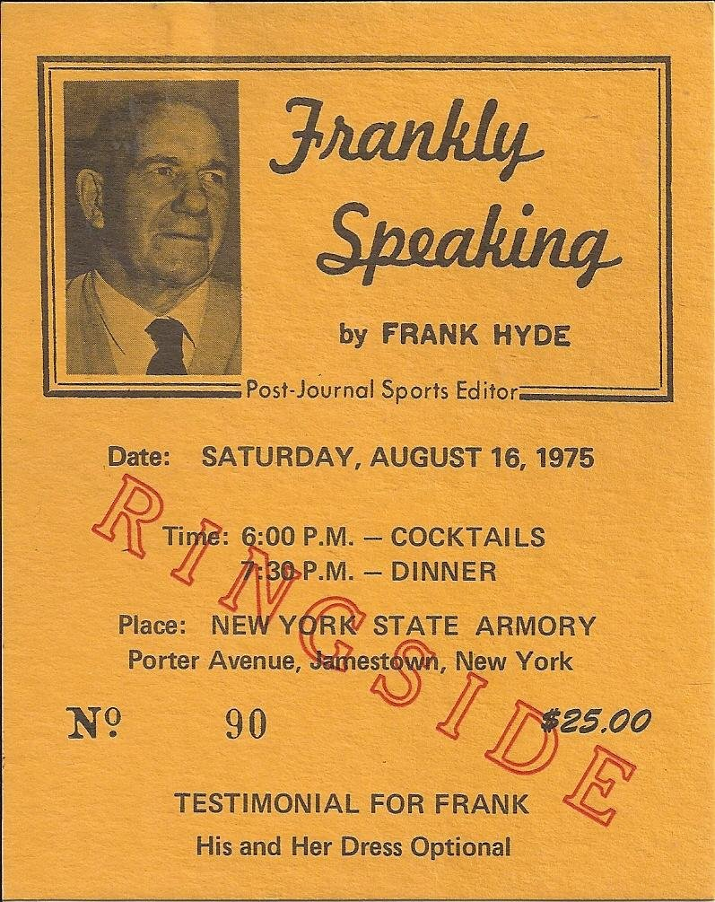 "Frank Hyde Testimonial Dinner ""ticket"""